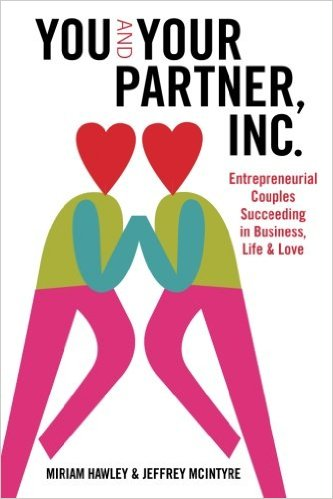 Büchertipp: You & Your Partner, Inc.: Entrepreneurial Couples Succeeding in Business, Life and Love